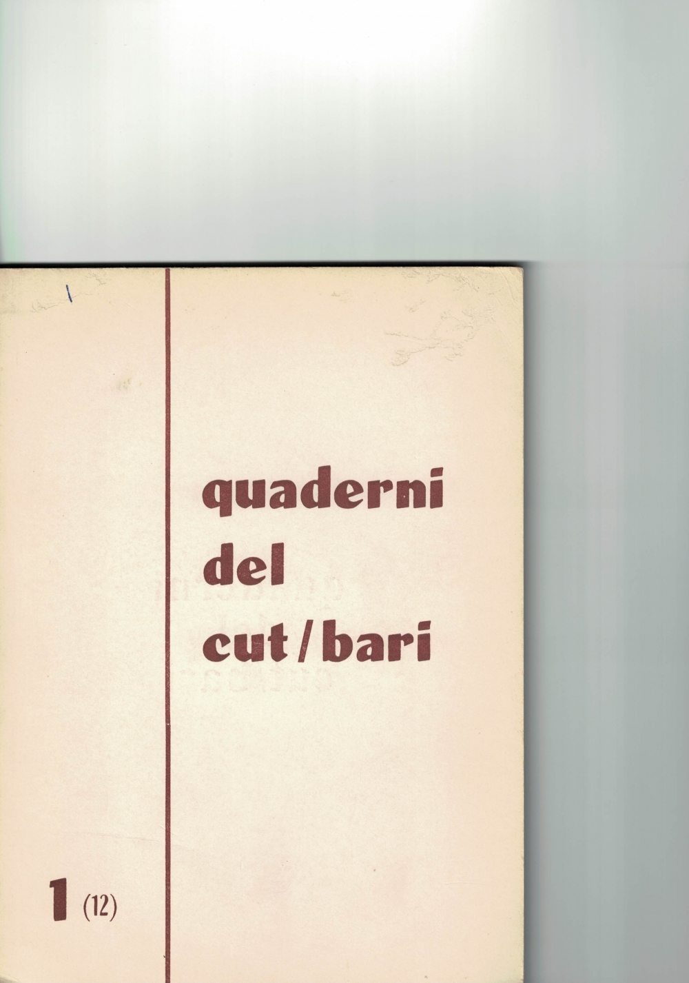 "I ""QUADERNI DEL CUT/BARI"" - Casina Morgese"